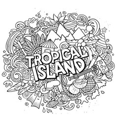 tropical paradise hand drawn cartoon doodles vector image