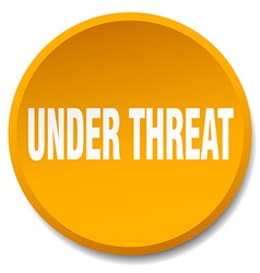 Under threat orange round flat isolated push vector