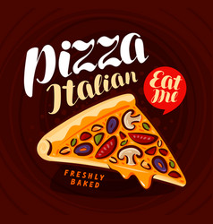 pizza pizzeria banner italian food meal eating vector image