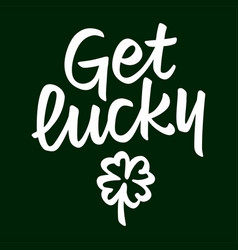 get lucky lettering vector image