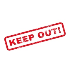 Keep Out Exclamation Text Rubber Stamp vector image