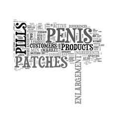 why penis patches are better than penis pills vector image