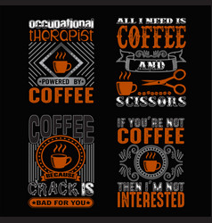 coffee quote and saying set good for print vector image