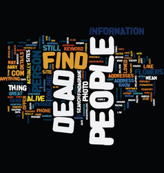 Find dead people text background word cloud vector