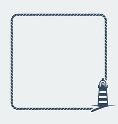 marine background sea rope frame with lighthouse vector image