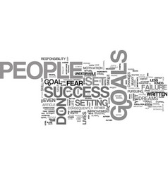Why people don t set goals text word cloud concept vector