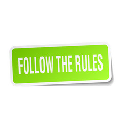 Follow the rules square sticker on white vector