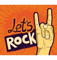 Lets rock poster - with hand and lettering vector