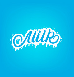 milk hand written lettering text for logo template vector image