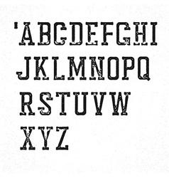 Retro serif typeface Stamped grunge alphabet vector image