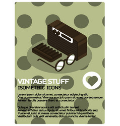 vintage stuff color isometric poster vector image