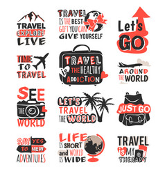 travel motivation badge phrases text vector image