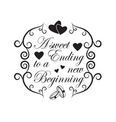 wedding quotes and slogan good for tee a sweet vector image