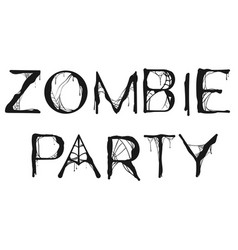 Zombie party spider web text for halloween holiday vector