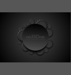 Abstract tech black gears and blank circle vector