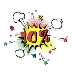 discount 10 percent pop art retro style vector image