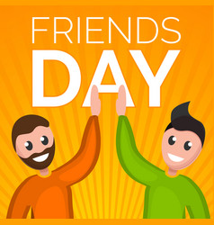 friends day concept background cartoon style vector image
