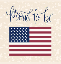 patriotic card with hand drawnl lettering quote vector image