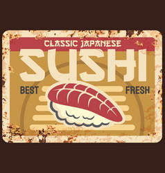 Sushi meal rusty metal plate rust tin sign vector
