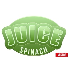 Label for spinach juice Bright premium design vector