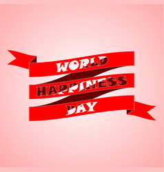 design for international day of happiness 20 vector image vector image