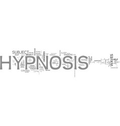 A brief overview of hypnosis text word cloud vector