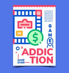 Game addiction creative advertising banner vector