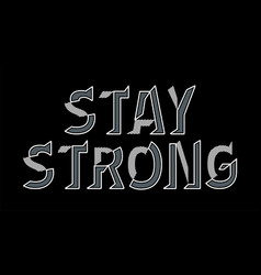 Quotes stay strong vector