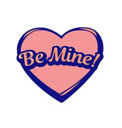Romantic speech bubble be mine colorful icon vector