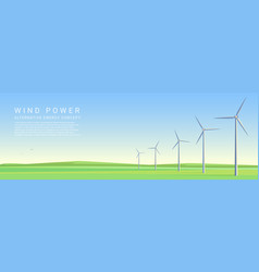 wind power energy turbines on a green meadow vector image