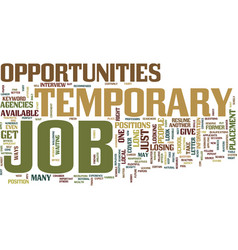 temporary job opportunities text background word vector image