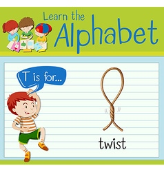 Flashcard letter T is twist vector image vector image