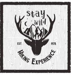 Adventure poster - stay wild hiking experience vector