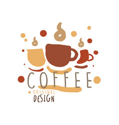cups with hot coffee hand drawn original logo vector image
