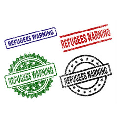 scratched textured refugees warning seal stamps vector image