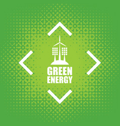 green energy with wind turbines and solar panels vector image vector image