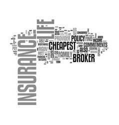 A broker can help you to find the cheapest life vector