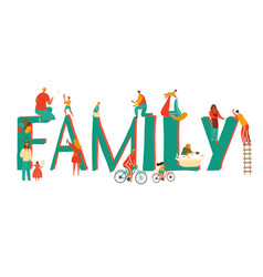 family letters banner with tiny family members vector image