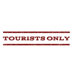 Tourists Only Watermark Stamp vector