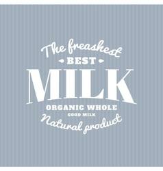 Isolated milk logo White writing Dairy vector image vector image