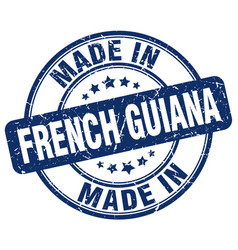made in french guiana blue grunge round stamp vector image vector image