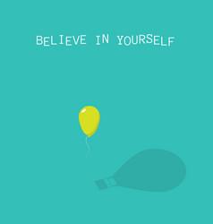 Believe in yourself abstract vector