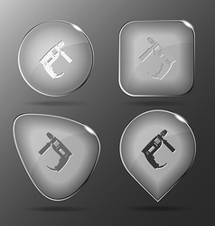 Electric drill Glass buttons vector image