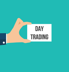 Man showing paper day trading text vector