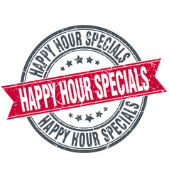 Happy hour specials red round stamp vector