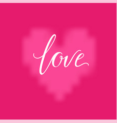 pink heart and love inscription background vector image