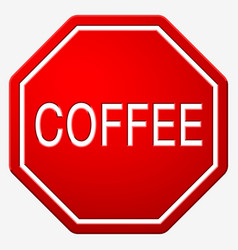 Street sign stop with text coffee vector