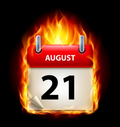 twenty-first august in calendar burning icon on vector image