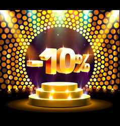 Podium action with share discount percentage 10 vector