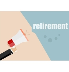 Retirement megaphone flat design business vector